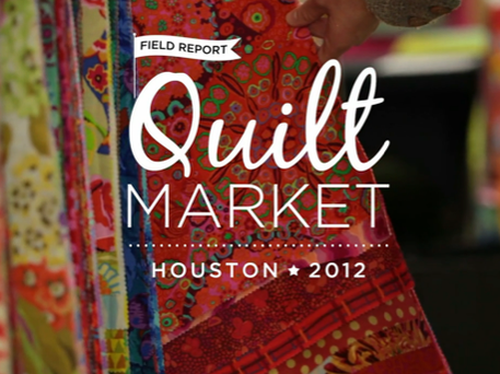 Houston Quilt Market 2012
