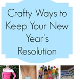 Crafty Ways to Keep Your New Year's Resolutions