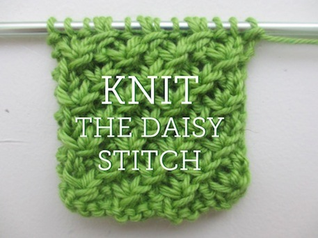 Learn to knit the daisy stitch