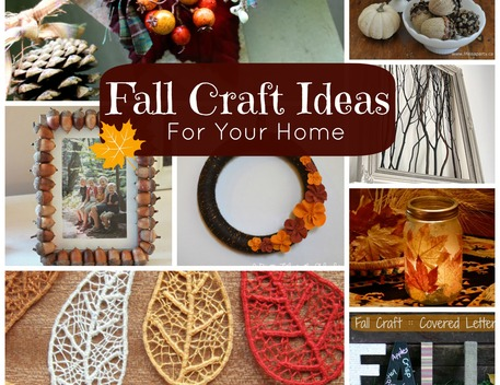 Fall Craft Ideas For Your Home Craftfoxes