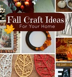 Fall Craft Ideas for Your Home