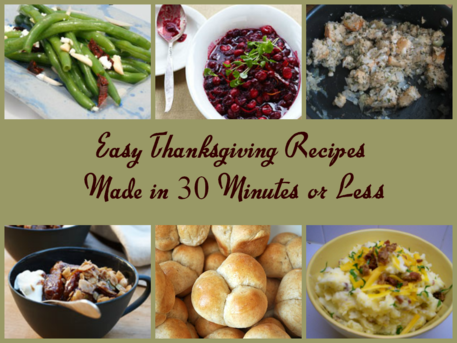 Easy Thanksgiving Recipes to make in under 30 Minutes