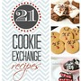 21 Cookie Exchange Recipes
