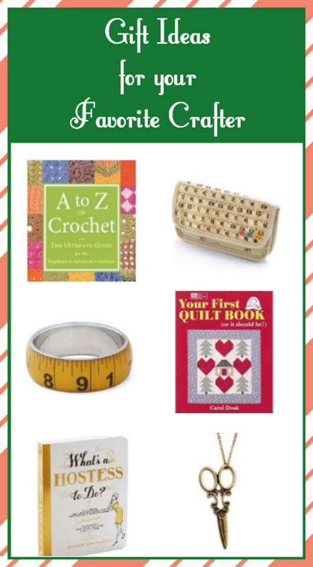6 Gift Ideas for your Favorite Crafter