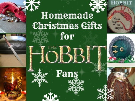 Handmade Christmas Gifts for 'The Hobbit' Fans - Craftfoxes