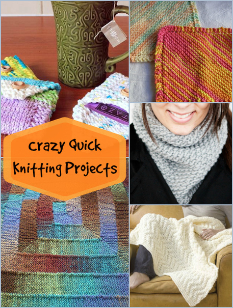 6 Crazy Quick Knitting Projects