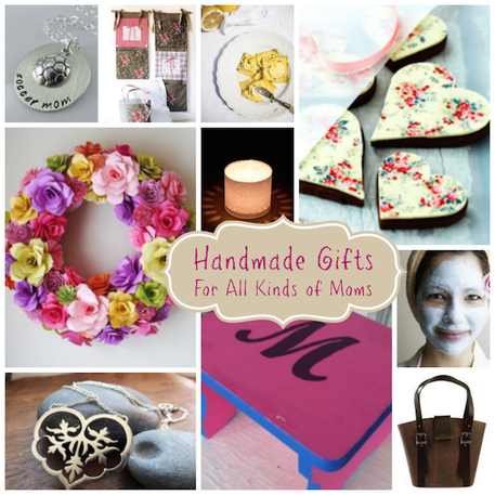 Handmade Mothers Day Gifts for any Mom