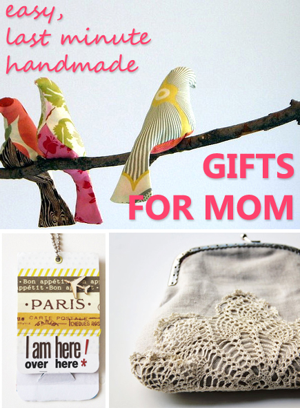 Easy, Last-Minute Handmade Gifts for Mom