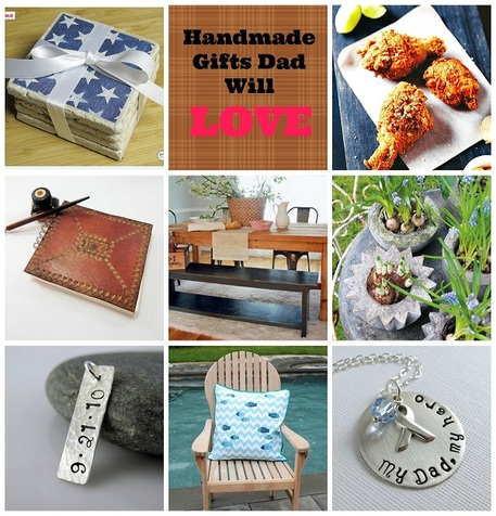 Handmade Gifts Dad will Love