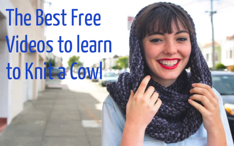 Free videos to learn how to knit a cowl
