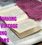 3 Tips for Working with Vintage Knitting Patterns