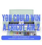 Cricut is Giving Away 10 Explore Air 2 Machines at The Craftys!