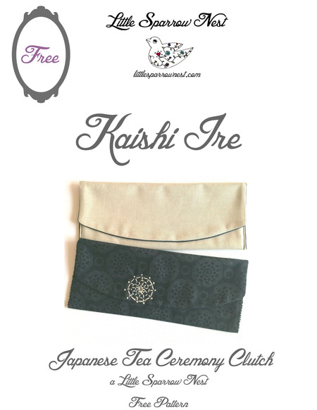 Kaishi Ire Japanese Tea Ceremony Clutch Pattern and Tutorial