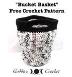 """The """"Bucket Basket"""""""