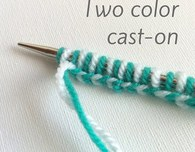 Knitting a two-color cast on: a tutorial