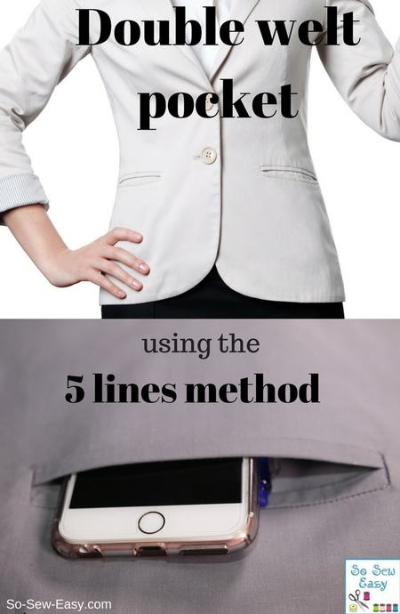 How to make a double welt pocket using the 5 lines method