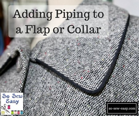 Adding Piping to a Flap or Collar: The Easy Way