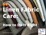 Linen Fabric Care: How to Do It Right