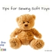Tips for Sewing Soft Toys for Kids and Relatives