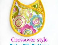 Crossover Style Baby Bib Pattern