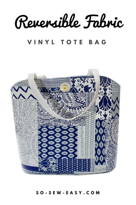 Reversible Fabric Vinyl Tote Bag Free Sewing Pattern and Tutorial