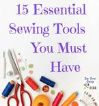 15 Essential Tools for Your Beginner Sewing Kit