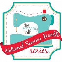 National Sewing Month at The Sewing Loft