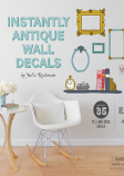 Book cover for Instantly Antique Wall Decals.