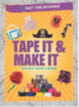 "Book cover for ""Tape It and Make It"""