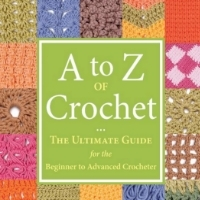 """A to Z of Crochet"" - Gift Ideas for Crafters"