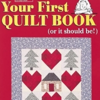 """Your First Quilt Book"" - Gift Ideas for Crafters"