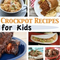 Delicious Dinners in the Crockpot: Crockpot Recipes for Kids