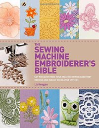 sewing machine embroiderers bible