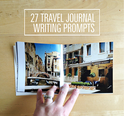 travel writing journal prompts