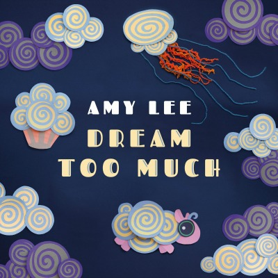 amy lee dream too much