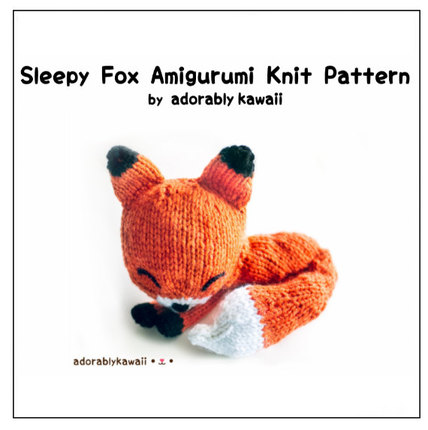 Knit Sleepy Fox Amigurumi - PDF Knitting Pattern