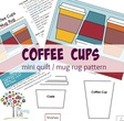 Coffee Cups Mini Quilt