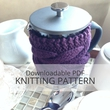 BERTHA Teapot or French Press Cozy Knitting Pattern