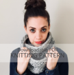 SNOWSQUALL Textured Infinity Cowl Knitting Pattern