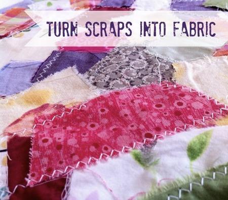 Turn Fabric Scraps into Yardage