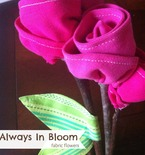 Always in Bloom Fabric Flowers