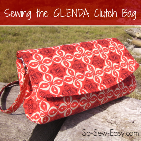 Sewing the Glenda clutch bag