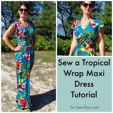 Tropical Wrap Dress maxi dress pattern hack