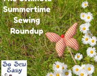 The Ultimate Summertime Sewing Roundup