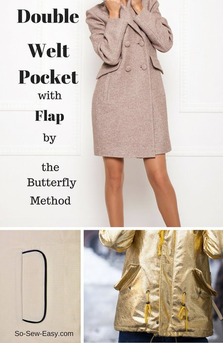 Double welt pocket with flap by the butterfly method