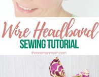 DIY wire headband sewing tutorial
