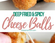 Spicy fried cheese balls