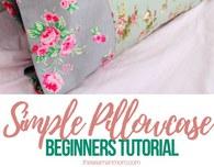 Basic pillowcase tutorial