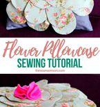 Flower pillowcase sewing tutorial
