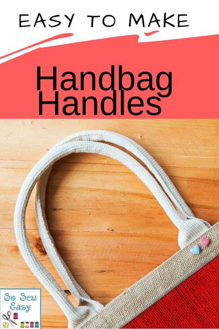How To Make Easy Handbag Handles